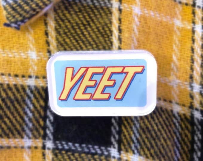 "YEET Acrylic Pin / 1"" inch meme pin / Funny Vine"