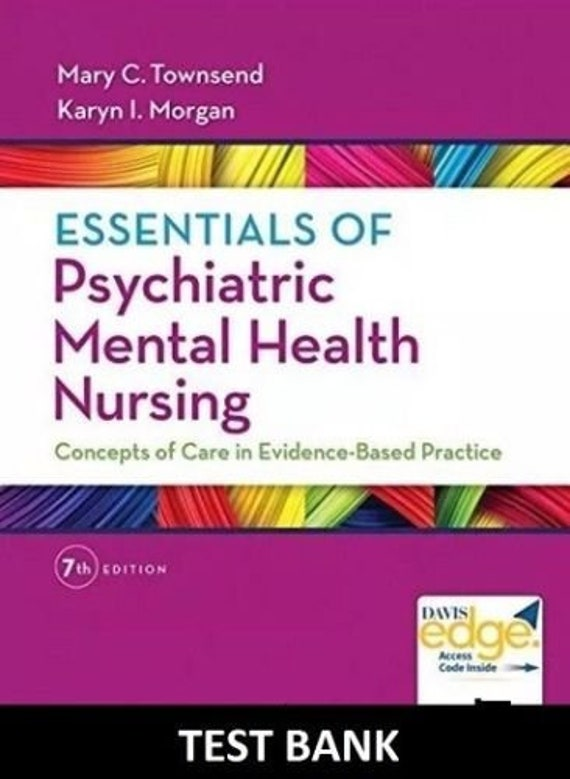 Test Bank Essentials Of Psychiatric Mental Health Nursing 7th Etsy
