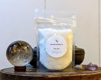 You Are Bath Salts - A Customizable Gift Blend Meant for Healing and Strength / Unisex Mint Herbal Floral Vanilla Scented / Personalize