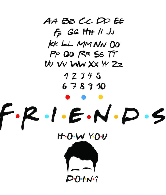 Friends Font Svg cut files with extra design for cricut silhouette laser  cutter etc  svg dxf pdf eps and png all seperated out and together