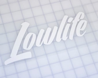 LOWLIFE Vinyl Die Cut Car Window Decal Bumper Sticker JDM Low Rider Lowered 0700