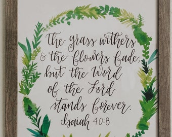Isaiah 40:8 Watercolor Piece - Print