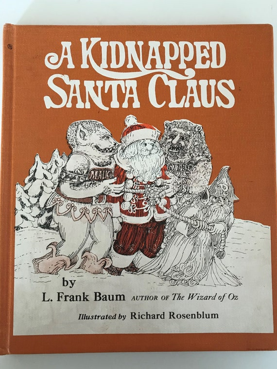 A Kidnapped Santa Claus By L Frank Baum Illustrated By Etsy