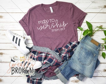 1fce28dfe Christian T Shirts Women / Faith Shirts / Bible Verse Shirt / Christian  Apparel / Plus Size TShirts / XS-4XL / Made To Worship Psalm 95:1
