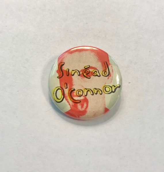 Sinead O'CONNOR Pin/Button * Pin Circa 1980s * Vin