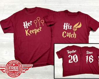 967f2c54 His Catch Her Keeper Together Since Custom Couples Matching Shirts Harry  Potter Inspired