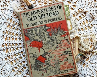 The Adventures of Old Mr. Toad, 1920, author Thornton W. Burgess, 101 years old, junk journal