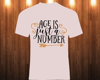 Age Is Just A Number Etsy