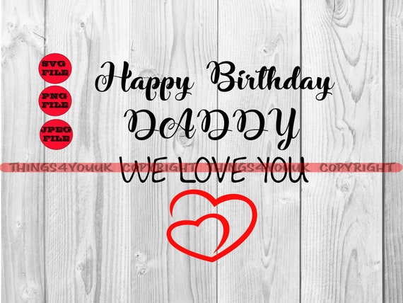 T-Shirt,Birthday Mom Svg SVG Iron On Happy Birthday Mom We Love You SVG Silhouette Onesie Design Png Card Birthday Cricut File