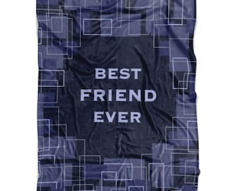Gift For Friend Best Ever Blanket Gifts Ideas Male Birthday