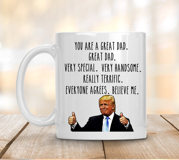 Gift for Dad Father/'s Day Gift Dad Mug Fathers Day Funny Trump Mug