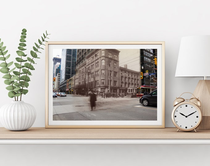 King Street - Yonge Street | Toronto 1907 & Now - Print #8 | Poster - Wall Art - Home Decor - Digital Print - Then/Now Photography