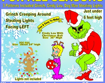 GRINCH Creeping Left , Dog MAX stealing and CINDY Lou Ball  woodworking patterns  3 patterns in set Christmas Yard Art By Patternsrus