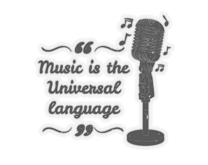 Music Is The Universal Language - Kiss-Cut Stickers (Qty: 5) With Vintage Inspired Image Of An Antique Microphone.