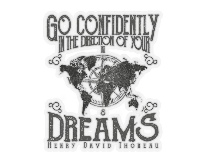 Go Confidently In The Direction Of Your Dreams - Kiss-Cut Stickers (Qty: 5) With Vintage Inspired Image Of A World Map On Top Of A Compass.