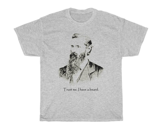 Trust Me I Have A Beard - Heavy Cotton Tee With Vintage Inspired Illustration Of A Bearded Man.