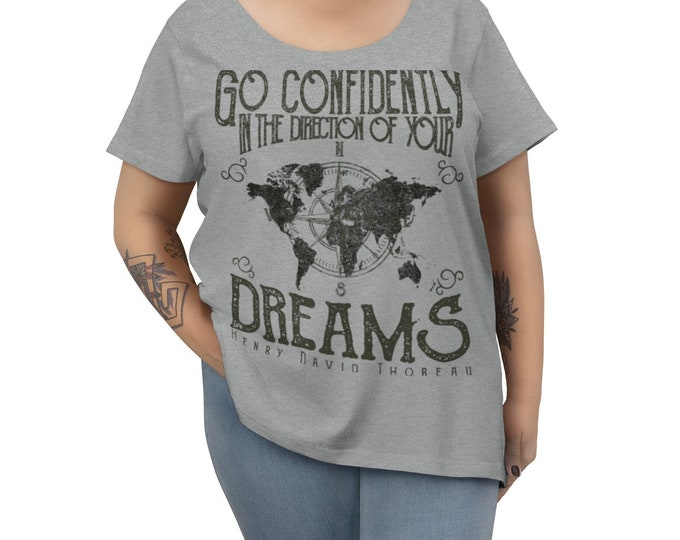 Go Confidently In The Direction Of Your Dreams - Women's Curvy Tee With Vintage Inspired Image Of A World Map On Top Of A Compass.