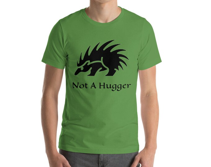 Not A Hugger, Light Weight Unisex T-Shirt, Vintage Inspired Porcupine Image