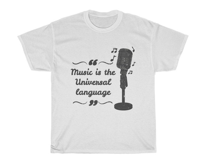 Music Is The Universal Language - Unisex Heavy Cotton Tee With Vintage Inspired Image Of A Old Style Microphone.