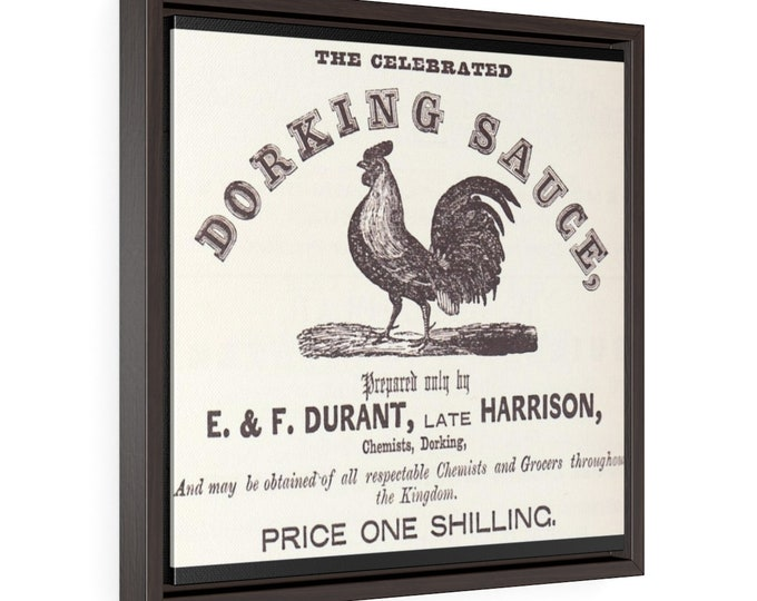 Framed Gallery Wrapped Canvas With A Vintage Image Of A Dorking Sauce Advertisement Circa 1858