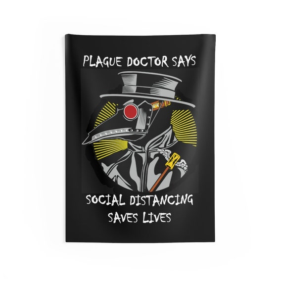 Plague Doctor Says Social Distancing Saves Lives, Indoor Wall Tapestry, Vintage Inspired Steampunk Image