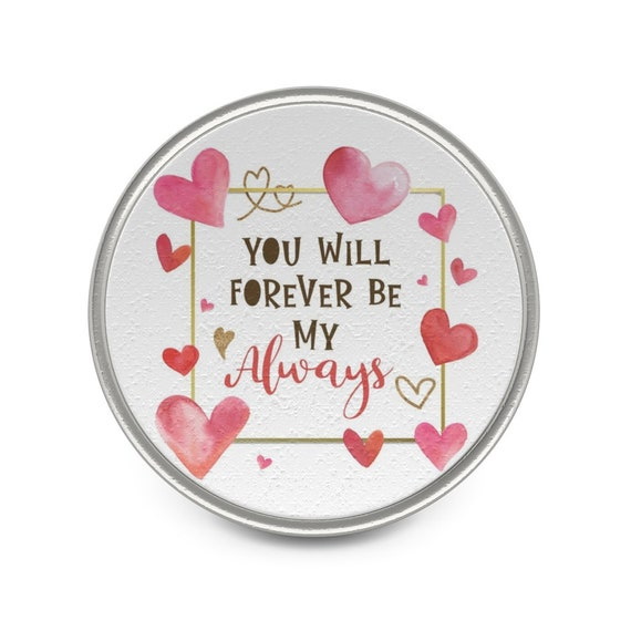 You Will Forever Be My Always, Pewter Pin, Valentine's Day Gift, Birthday, Anniversary