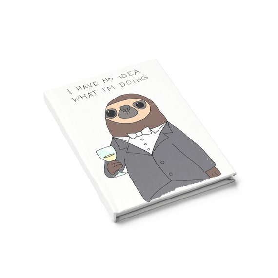 Confused Sloth Hardcover Journal, Ruled Line, For Those Who Feel Out Of Place