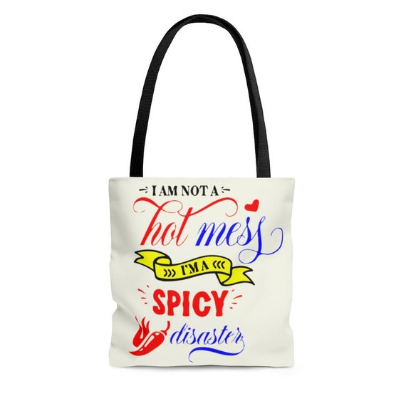 I'm Not A Hot Mess I'm A Spicy Disaster, Square Tote Bag, Funny, Chili Pepper