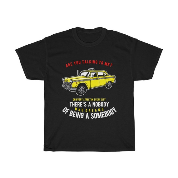 Are You Talking To Me? 100% Cotton T-shirt, Homage To Classic Movie Taxi Driver