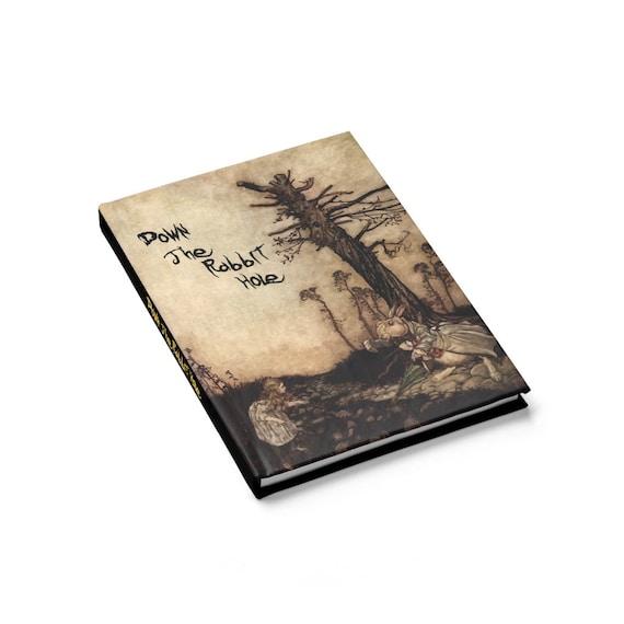 Down The Rabbit Hole Hardcover Journal, Ruled Line, Arthur Rackham, White Rabbit, Alice In Wonderland, Notebook
