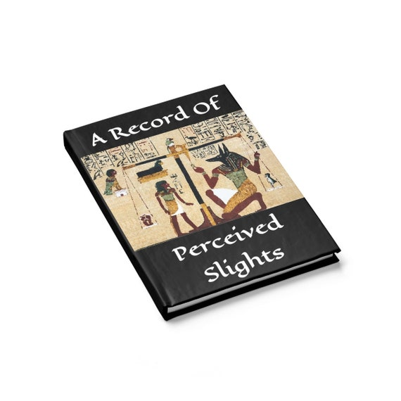 Perceived Slights, Hardcover Journal, Ruled Line, Ancient Egyptian Image, Notebook