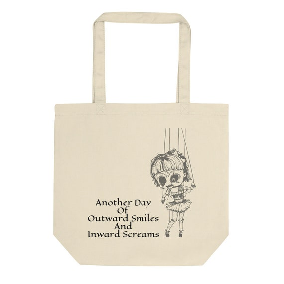 Another Day Of Outward Smiles And Inward Screams, 100% Certified Organic Cotton Tote Bag, Vintage Inspired Burlesque Show Marionette Puppet