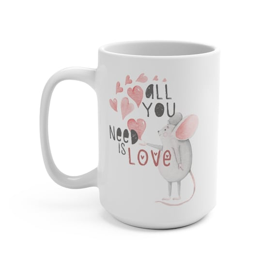 All You Need Is Love, White 15oz Ceramic Mug, Valentine's Day Gift, Vintage Inspired Illustration