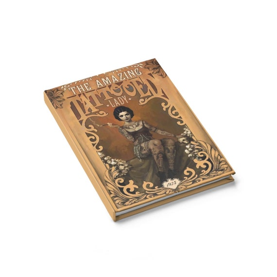 The Amazing Tattooed Lady, Hardcover Journal, Ruled Line, Vintage, Antique Circus Advertisement