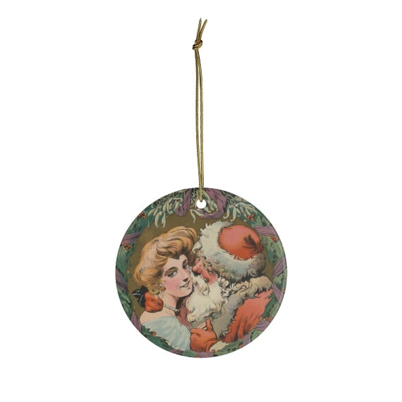 Ceramic Christmas Ornament With Vintage Drawing Of Santa And Mother Under The Mistletoe From An Antique Postcard Circa 1905