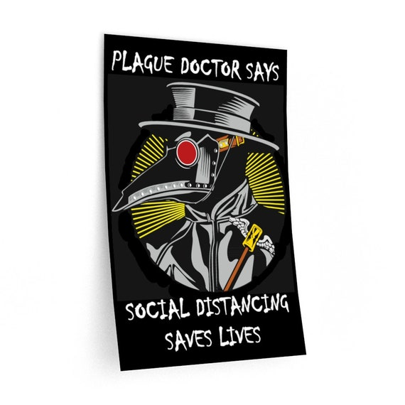 Plague Doctor Says Social Distancing Saves Lives, Wall Decal, Vintage Inspired Steampunk Image