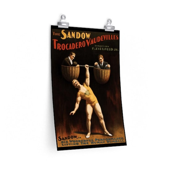 Strongman - Fine Art Matte Poster With An Image From An Antique Vintage Circus Advertisement for The Trocadero Vaudevilles, Circa 1894.