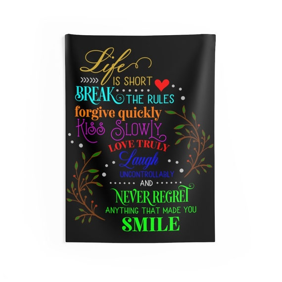 Life Is Short, Indoor Wall Tapestry, Room Decor