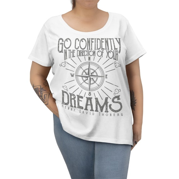 Go Confidently In The Direction Of Your Dreams, Women's Curvy Tee, Vintage Inspired Compass Rose