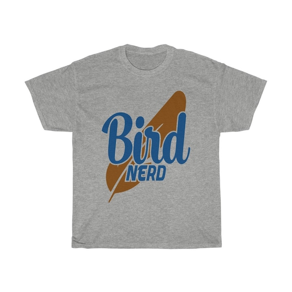 Bird Nerd 100% Cotton T-shirt, Birder, Bird Lover, Bird Watcher, Ornithophile