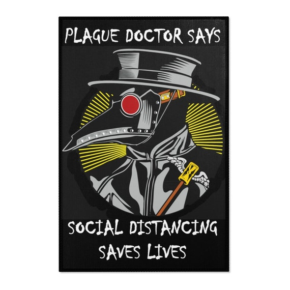 Plague Doctor Says Social Distancing Saves Lives, 2'x3' Door Mat & 4'x6' Area Rug Sizes, Vintage Inspired Steampunk Image, Activism