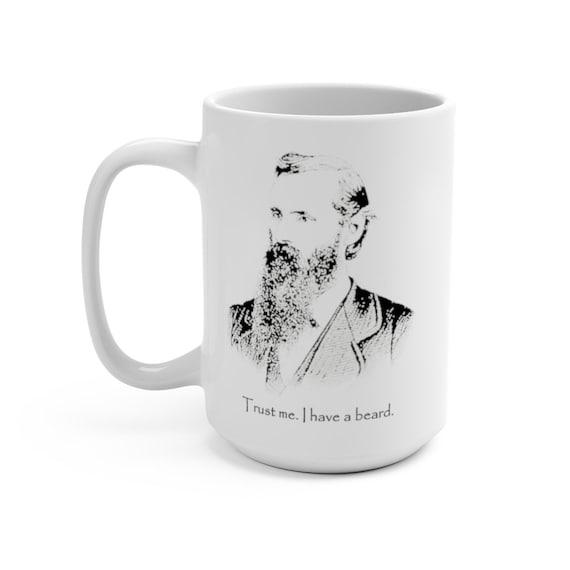 Trust Me. I Have A Beard. - Large White Ceramic Mug - Vintage Image Of A Bearded Man, Coffee, Tea