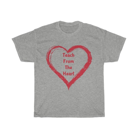 Teach From The Heart v2, Unisex Heavy Cotton Tee