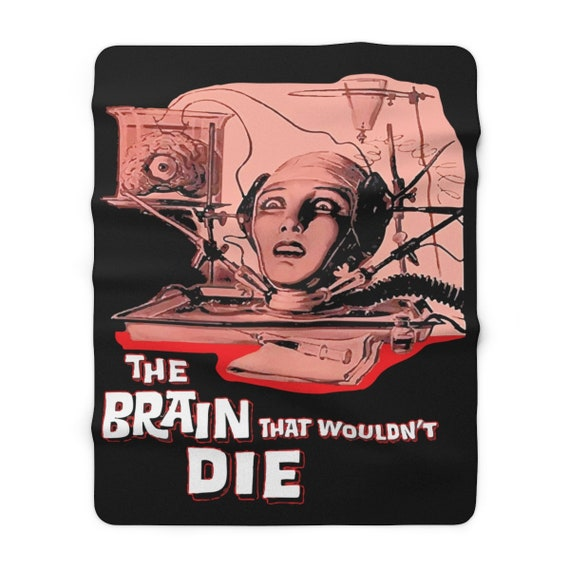 "The Brain That Wouldn't Die, 60""x80"" Sherpa Fleece Blanket, 1962 Horror Movie Poster"