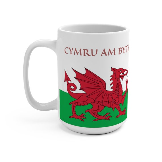 Cymru Am Byth, White Ceramic Mug, Red Dragon, Flag Of Wales, Welsh Motto, Welsh Pride, Coffee, Tea