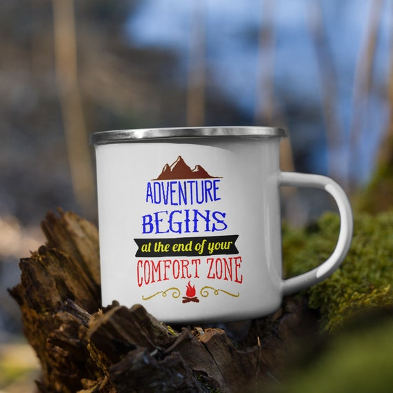 Adventure Begins At The End OF Your Comfort Zone Enamel Mug, Camp Mug, Outdoor, Coffee, Tea