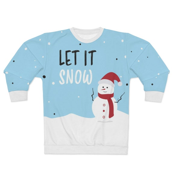 Let It Snow, Unisex Sweatshirt, Snowman, Christmas