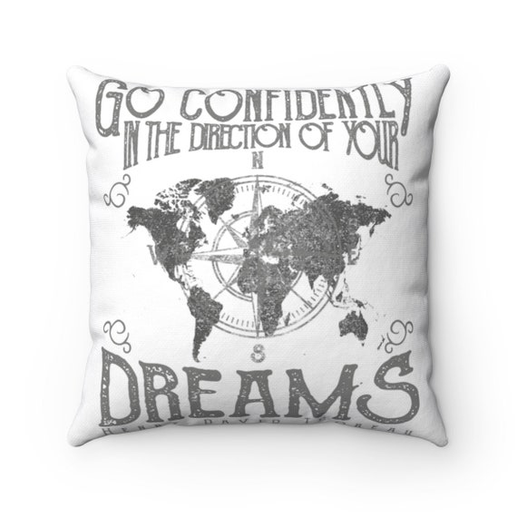Go Confidently In The Direction Of Your Dreams - Spun Polyester Pillow With Vintage Inspired Image Of A World Map On Top Of A Compass.