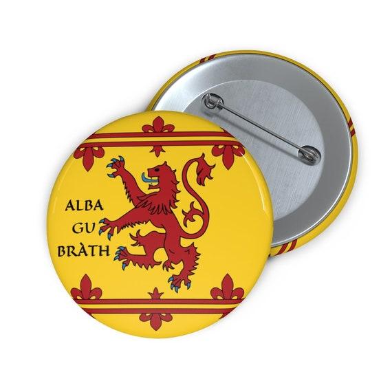 """Alba Gu Brath, 2"""" Pin Button, Lion Rampant of Scotland,  Royal Banner, Royal Arms of Scotland, Scottish Pride"""