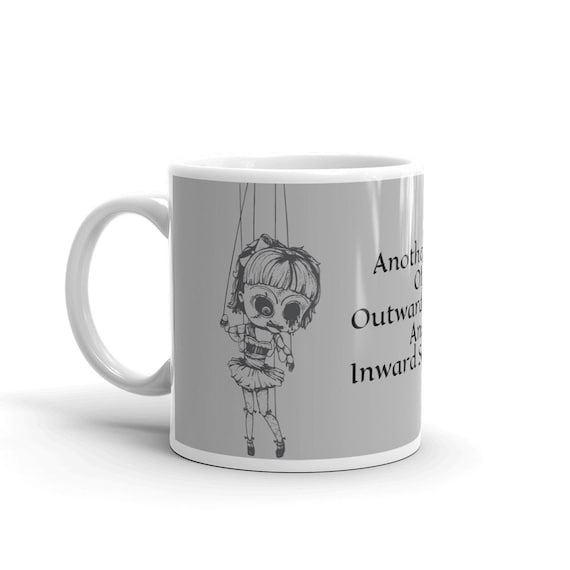 Another Day Of Outward Smiles And Inward Screams, Ceramic Coffee Mug, Vintage Inspired Burlesque Show Marionette Puppet